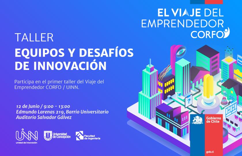 Taller de El Viaje del Emprendedor: Equipos y desafíos de Innovación
