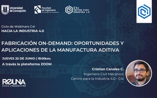 Charla C4i: Oportunidades y aplicaciones en Manufactura Aditiva