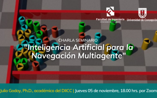 """Charla """"Inteligencia Artificial para la Navegación Multiagente"""""""