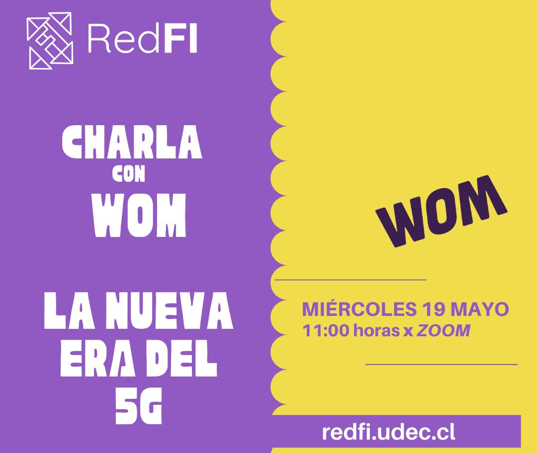 "Charla con WOM: ""La nueva ERA del 5G"""