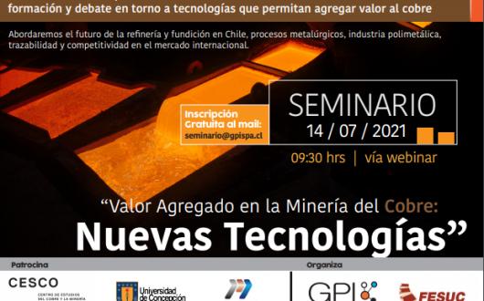 Valor Agregado en la Minería del Cobre: Nuevas Tecnologías