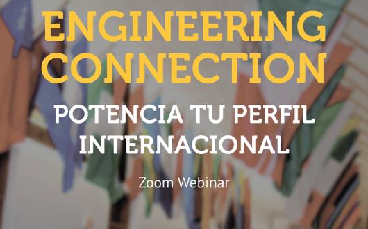 Engineering Connection: Potencia tu perfil internacional