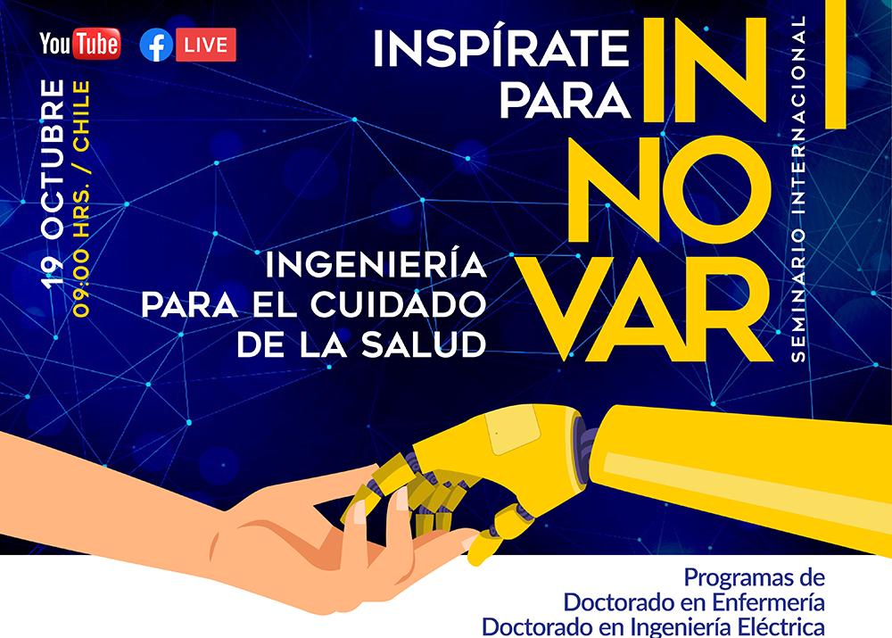 Inspírate para Innovar: ingeniería para el cuidado de la salud